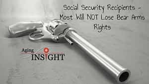 social-security-recipients-most-will-not-lose-bear-arms-rights-min