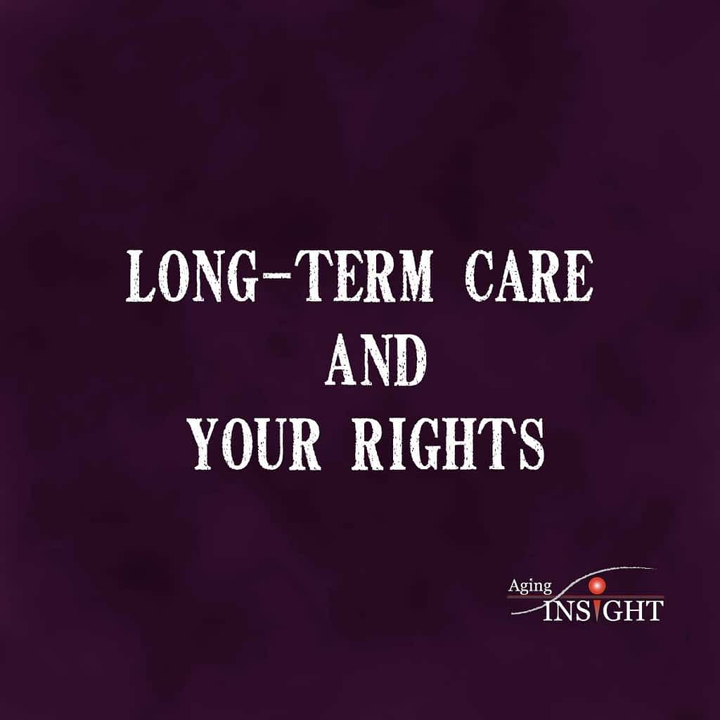 Long-Term Care And Your Rights