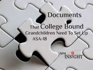 documents-that-college-bound-grandchildren-need-to-set-up-asa-18-min
